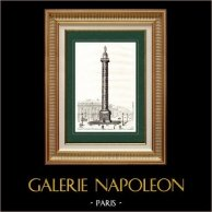 View of Paris - Vendôme Column - Napoleon I - Battle of Austerlitz | Original steel engraving. Anonymous. 1838
