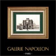 Vue de Paris - Arc de Triomphe du Carrousel - Napoléon - Bonaparte - Monument Historique   Gravure sur acier originale gravée par Boullemier. 1838