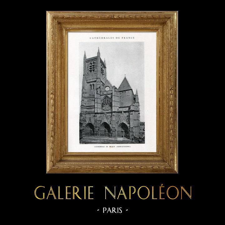 Gravures Anciennes & Dessins | Cathédrale de Meaux (Seine-et-Marne - France) | Héliotypie | 1926