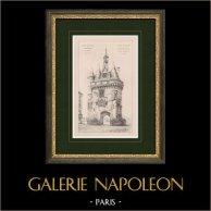 Porte du Palais - Porte Cailhau - Architecture Gothique - Monument Historique - Bordeaux (France) | Impression originale. Anonyme. 1894