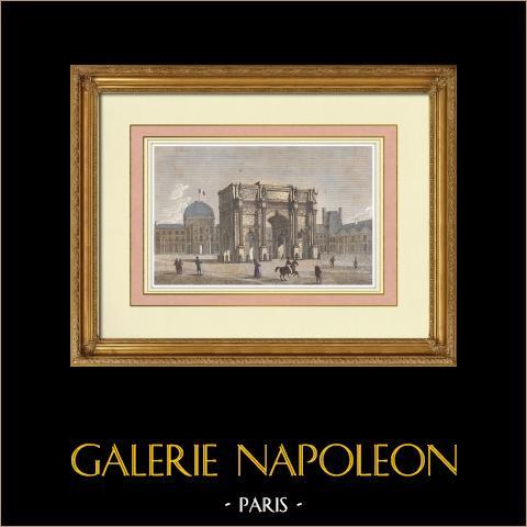 View of Paris - Arc de Triomphe du Carrousel - Napoleon - Historic Monument | Original steel engraving. Anonymous. Hand watercolored. 1837