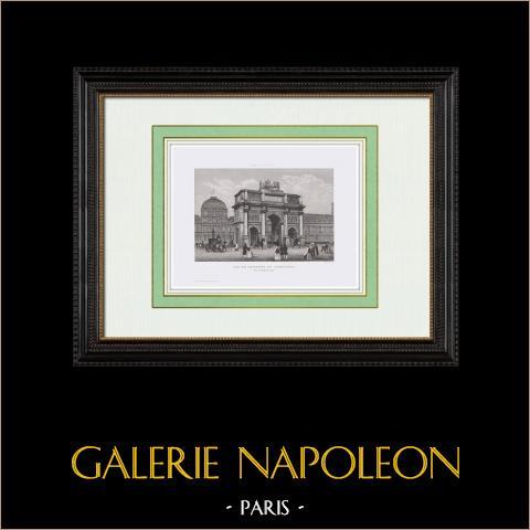 View of Paris - Arc de Triomphe du Carrousel - Napoleon Bonaparte (1st Arrondissement of Paris) | Original steel engraving. Chamouin direxit. 1850