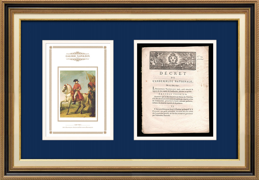 Decree - Louis XVI of France - 1791 - Safety of the King and his family   Portrait of Napoléon Bonaparte, Premier Consul (Baron Antoine-Jean Gros)   Decree N°24 of the National Assembly with a large woodcut vignette dated 25 Juin 1791. Original document printed on watermarked laid paper by IMPRIMERIE ROYALE at Paris in 1791.