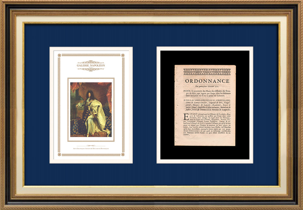 Ordinance of the King - Louis XIV of France - 1712 - Officers of the King's troops living in dwellings | Portrait of Louis XIV of France - The Sun king (Hyacinthe Rigaud) | Ordinance of the King Louis XIV of France of the year 1712 with a large woodcut vignette. Original document printed on watermarked laid paper in 1712.