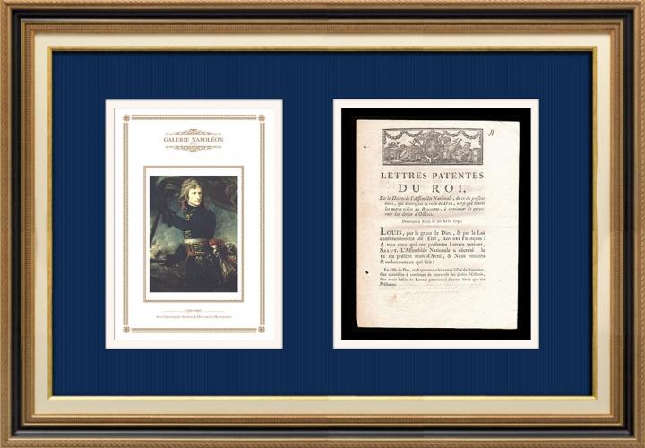 Lettre patente du Roi - Louis XVI - 1790 - Perception des droits d'Octroi | Portrait de Napoléon Bonaparte au Pont d'Arcole (Antoine-Jean Gros)