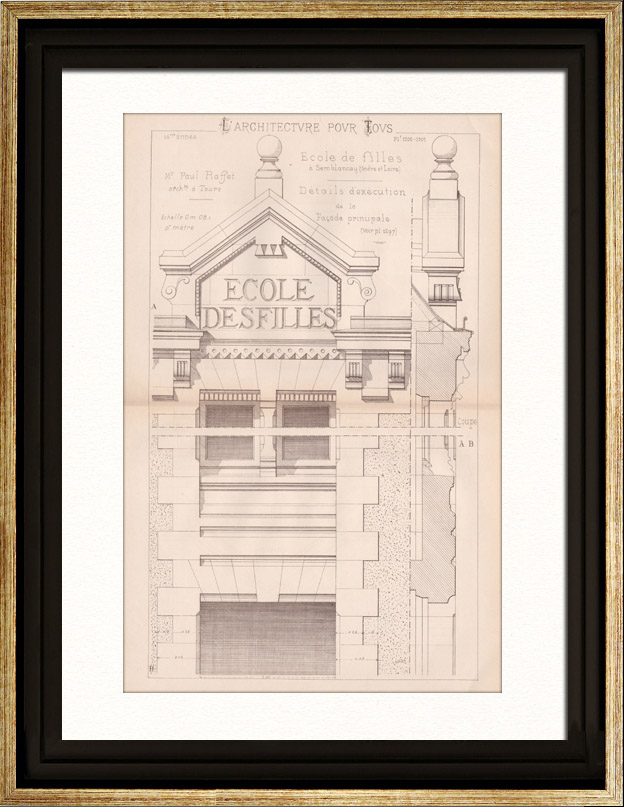 Antique Prints & Drawings   Drawing of Architect - Semblancay - Indre-et-Loire - School (Mr Paul Raffet)   Engraving   1890