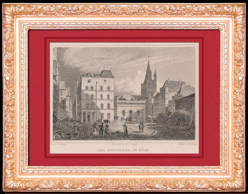 Gravures Anciennes & Dessins | Le Marché au Foin à Cologne - Rhénanie-du-Nord-Westphalie (Allemagne) | Taille-douce | 1844