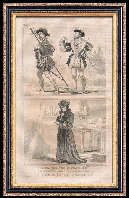 Gravures Anciennes & Dessins | Modes et Costumes Français du XVIème Siècle (16ème) - Cour du Roi de France - François 1er (1515 / 1520) | Taille-douce | 1834