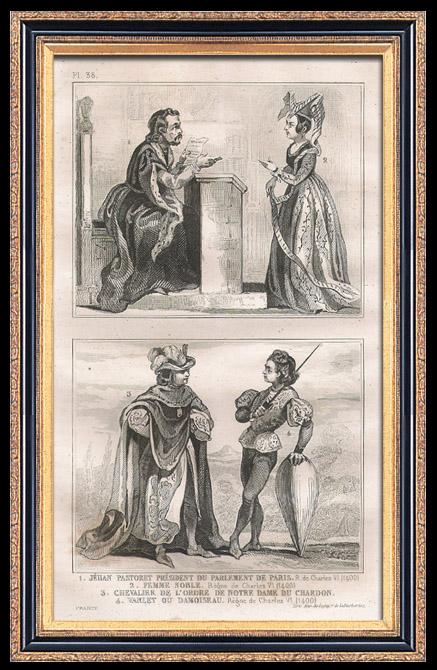 Gravures Anciennes & Dessins | Modes et Costumes Français du XVème Siècle (15ème) - Ordre de Notre-Dame du Chardon - Cour du Roi de France - Charles VI (1400) | Taille-douce | 1834