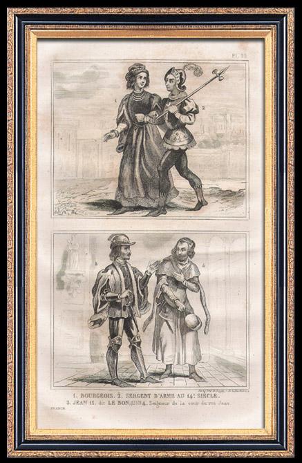 Gravures Anciennes & Dessins   Modes et Costumes Militaires Français du XIVème Siècle (14ème) - Bourgeois - Cour du Roi de France - Jean II (1350)   Taille-douce   1834