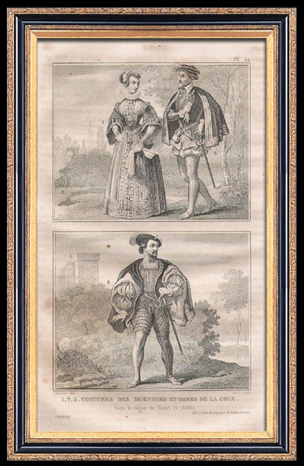 Antique Prints & Drawings | French Fashion and Military Costumes - 16th Century Style XVI - Court of the King of France - Henry II (1550) | Intaglio print | 1834