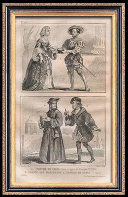 Französische Mode und Militärische Kostüme - 16. Jahrhundert - Vorsteher der kaufleute - Königliche Gericht - Franz I, König von Frankreich (1540)