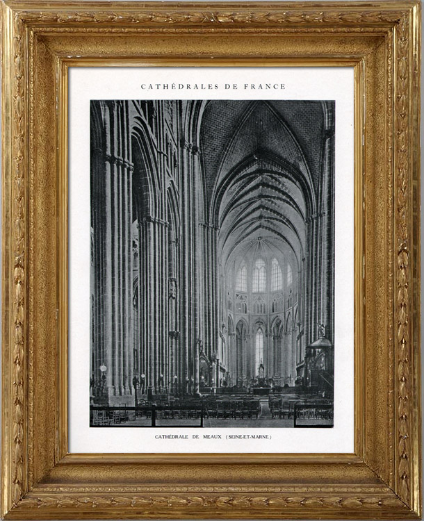 Antique Prints & Drawings | Cathedral of Meaux - Interior (Seine-et-Marne - France) | Heliotypie | 1926