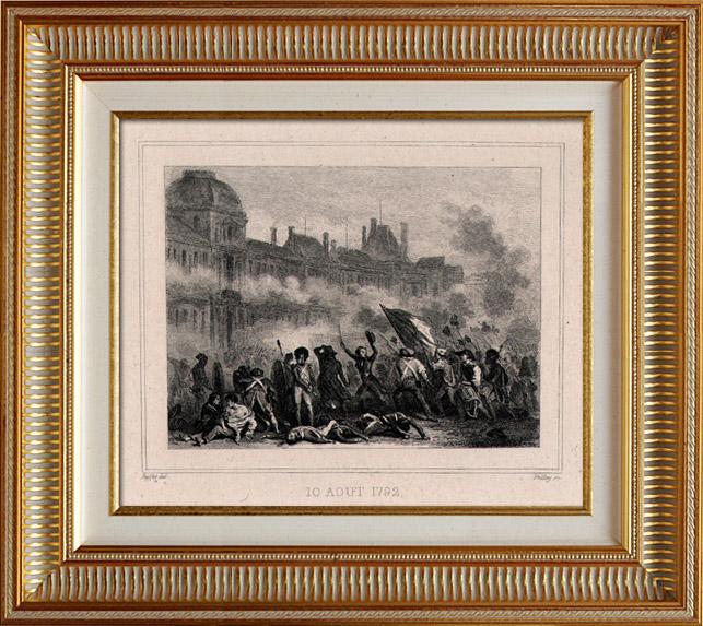 Gravures Anciennes & Dessins   Révolution française - Insurrection (10 Aoüt 1792) - Commune de Paris - Prise des Tuileries   Taille-douce   1834