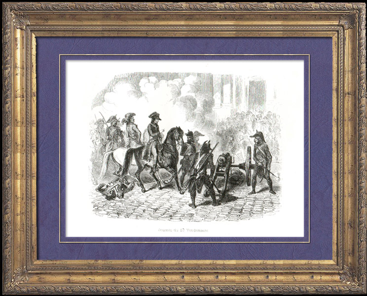 Antique Prints & Drawings | History of Napoleon Bonaparte - French Revolution : Vendémiaire 13rd - Assault of National Convention by the Royalists - Barras - St Roch Church | Wood engraving | 1839