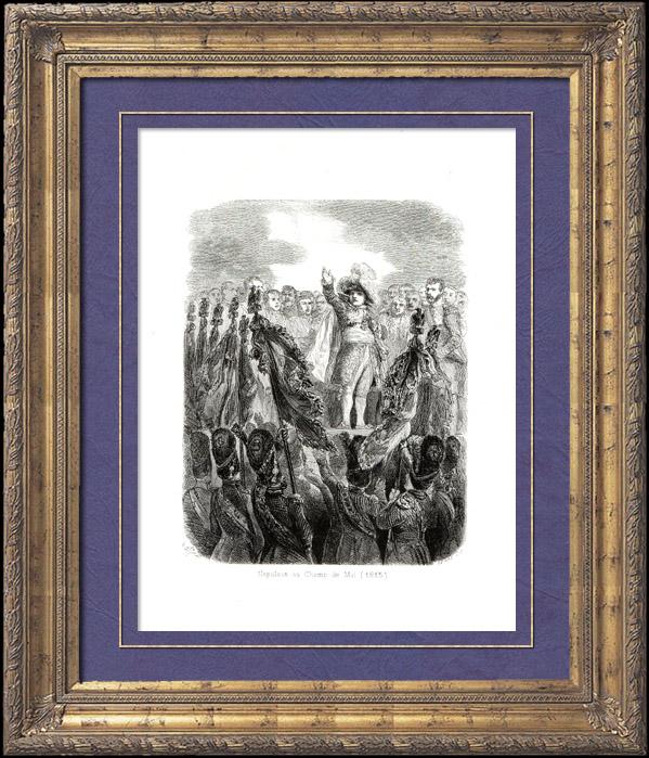 Gravures Anciennes & Dessins   Histoire de Napoléon Bonaparte - Cent-Jours - Napoléon au Champ de Mai sur le Champ de Mars (1815)   Gravure sur bois   1839