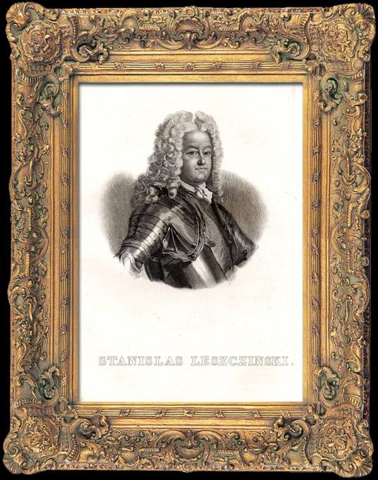 Gravures Anciennes & Dessins | Portrait de Stanislas Leszczyński (1677-1766) - Stanislas Ier - Roi de Pologne - Duc de Lorraine et de Bar | Taille-douce | 1836