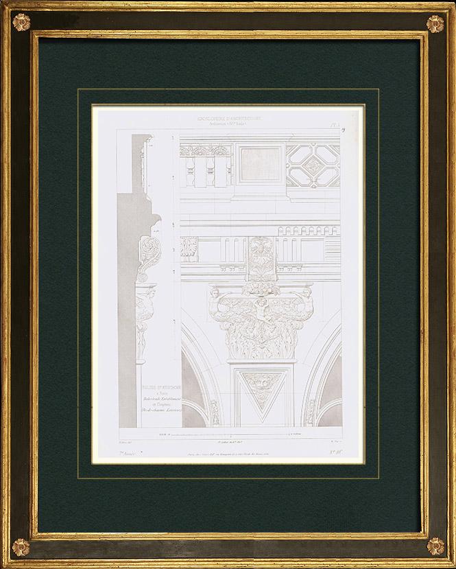 Antique Prints & Drawings   Architect's Drawing - Baluster - Capital - Saint Eustache Church - 1st Arrondissement of Paris (France)    Intaglio print   1850