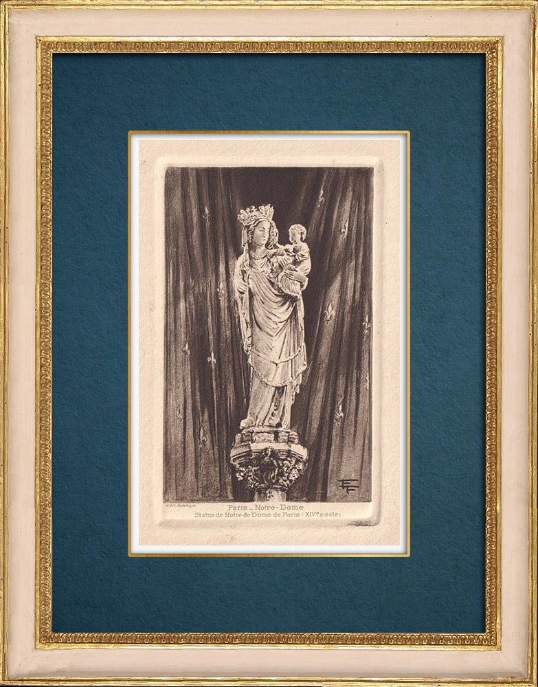 Gravures Anciennes & Dessins | Statue - La Vierge à l'Enfant - Notre Dame de Paris - XIVème Siècle | Gravure à l'eau-forte | 1910