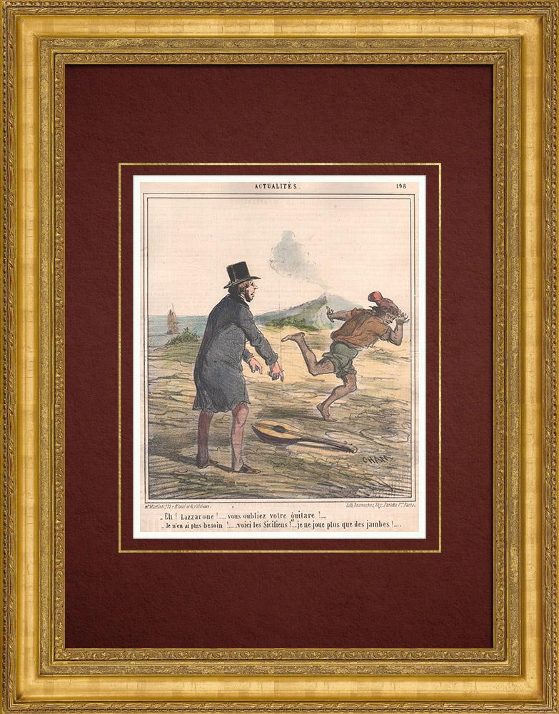 Gravures Anciennes & Dessins | Caricature de la Guerre d'Indépendance Italienne - 1859  -  Lazzarone ! vous oubliez votre guitare ! Je n'en ai plus besoin voici les siciliens ! | Lithographie | 1859