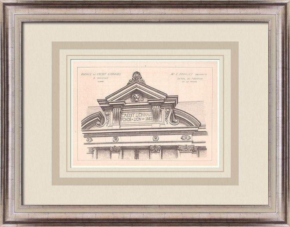 Gravures Anciennes & Dessins | Banque - Crédit Lyonnais - Fronton - Amiens - Somme - France (E. Douillet architecte) | Impression | 1900