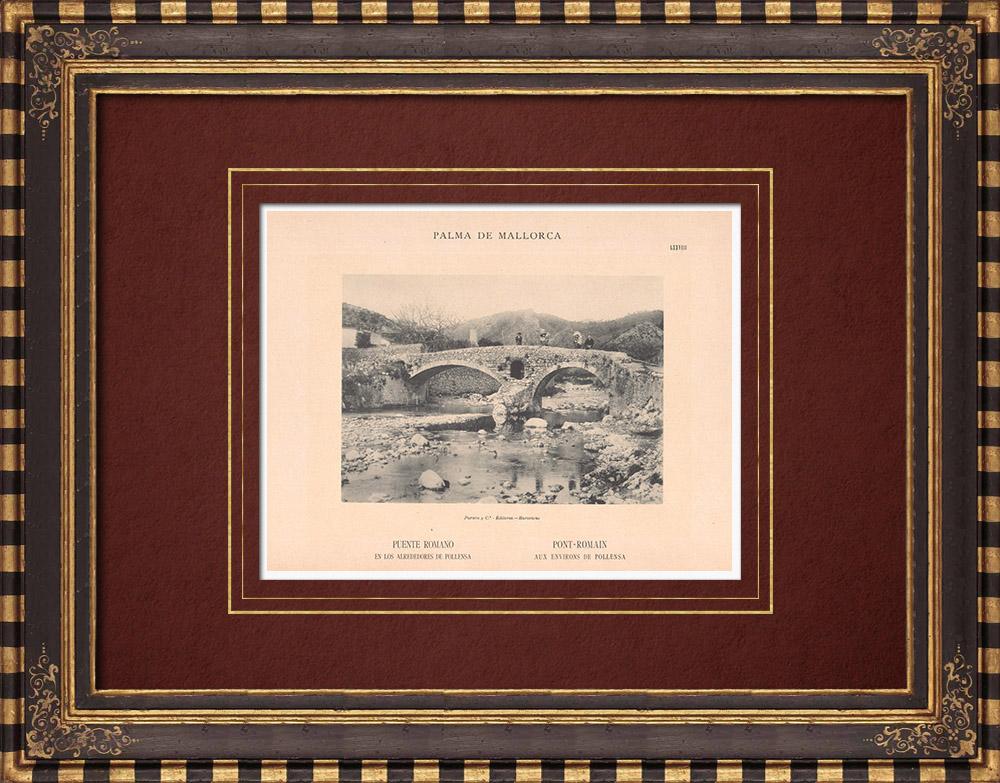 Antique Prints & Drawings | Roman Bridge close to Pollença - Majorca - Balearic Islands (Spain) | Phototypie | 1899
