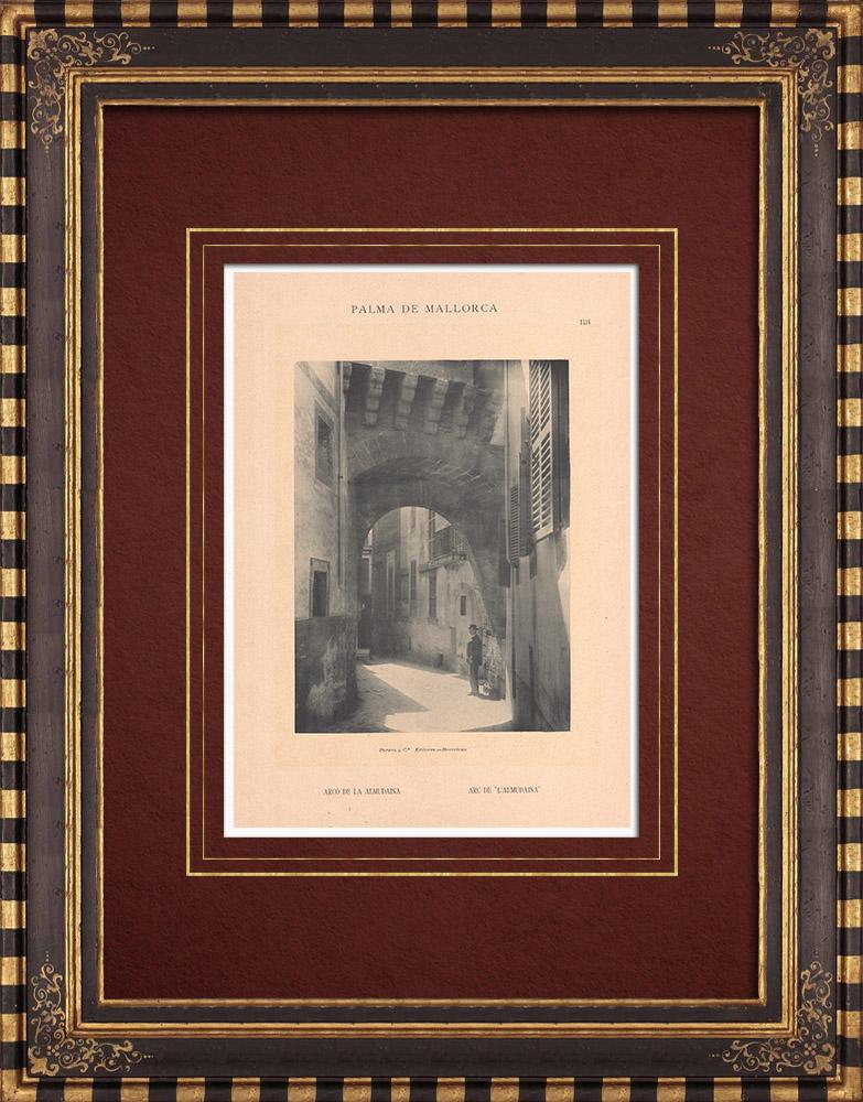Grabados & Dibujos Antiguos | Arco de la Almudaina - Palma de Mallorca - Islas Baleares (España) | Fototipia | 1899