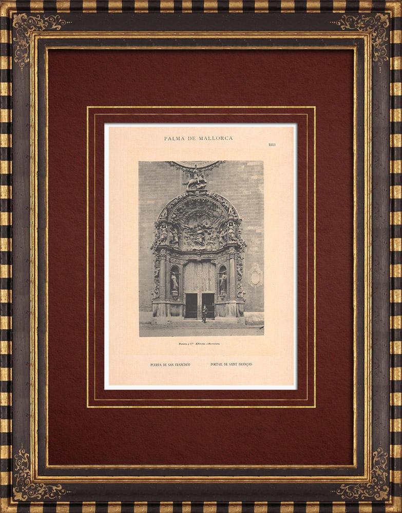 Antique Prints & Drawings | Church San Francisco - Portal - Palma de Mallorca - Balearic Islands (Spain) | Phototypie | 1899