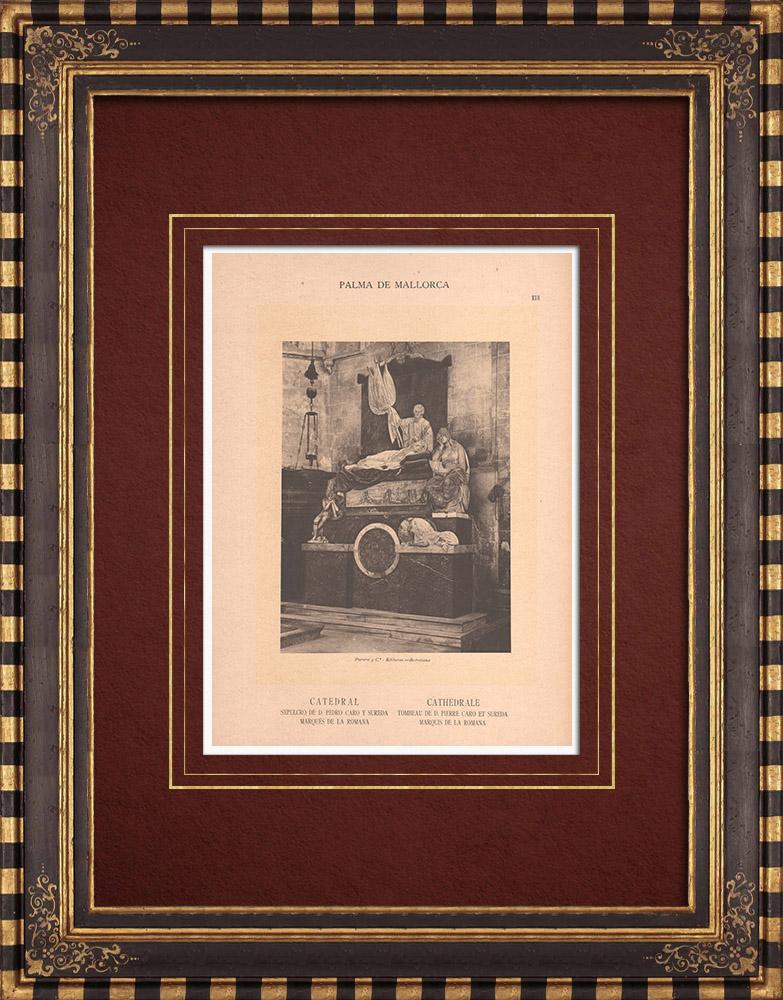 Antique Prints & Drawings   Tomb of the Marquis de la Romana - Cathedral of Palma de Mallorca (Spain)   Phototypie   1899