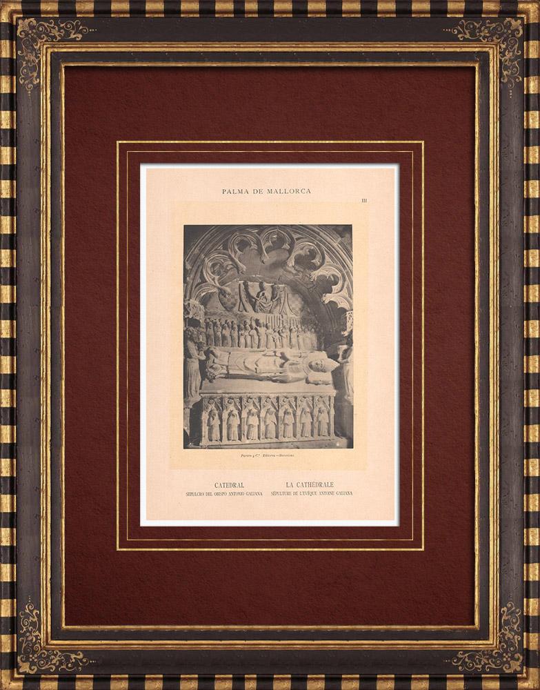 Antique Prints & Drawings | Tomb of the bishop Antonio Galiana - Cathedral of Palma de Mallorca (Spain) | Phototypie | 1899