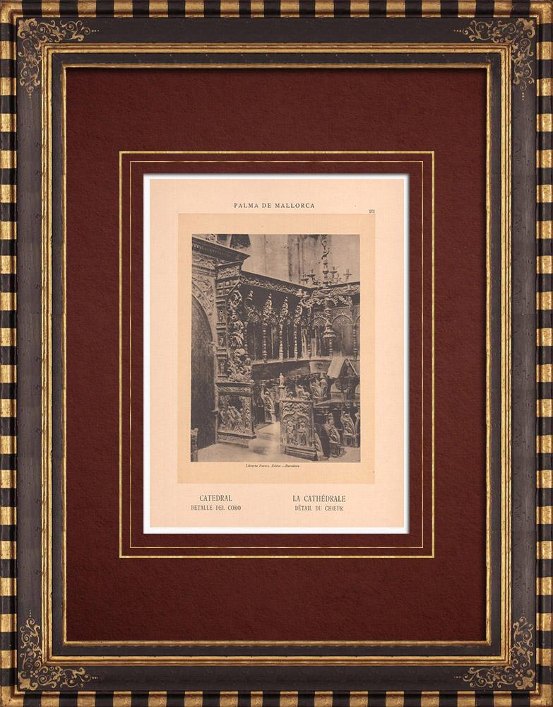 Gravures Anciennes & Dessins | Cathédrale de Palma de Majorque - Choeur - Îles Baléares (Espagne)  | Phototypie | 1899