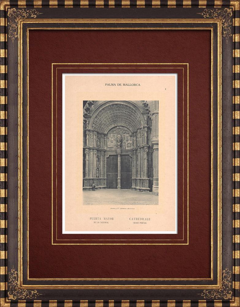 Antique Prints & Drawings | Cathedral of Palma de Mallorca - Puerta Mayor - Balearic Islands (Spain) | Phototypie | 1899