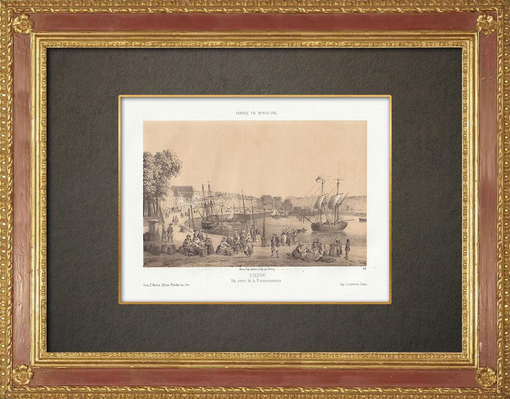 Stampe Antiche & Disegni | Dieppe - Vista presa della Poissonnerie - Senna Marittima (Francia) | Litografia | 1860