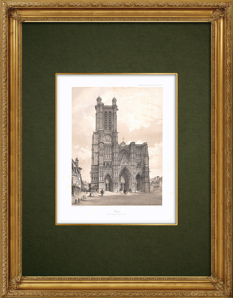 Antique Prints & Drawings | Cathedral Saint-Pierre of Troyes - Aube (France) | Lithography | 1852