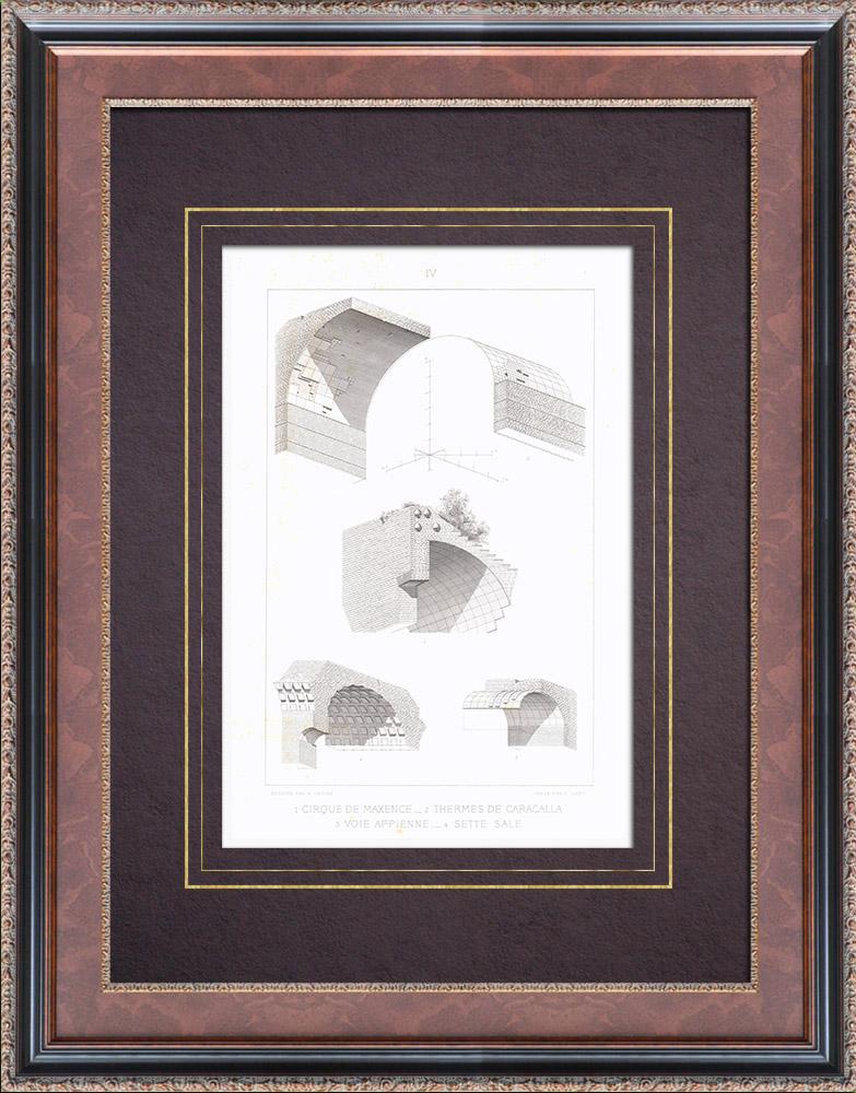 Gravures Anciennes & Dessins | Cirque de Maxence - Voie Appienne - Thermes de Caracalla - Cisterna delle Sette Sale - Rome - Voûte | Taille-douce | 1873