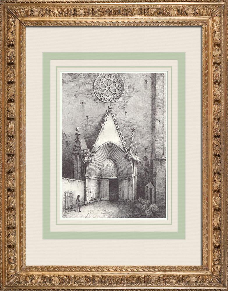 Gravures Anciennes & Dessins   Porte de l'Église des Cordeliers - Toulouse (France)   Lithographie   1842
